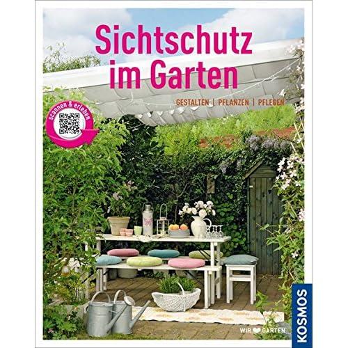 Pdf Sichtschutz Im Garten Mein Garten Gestalten Pflanzen Pflegen Kostenlos Download Naturwissenschaft Mobi Download