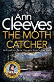 The Moth Catcher (Vera Stanhope Series) by Ann Cleeves