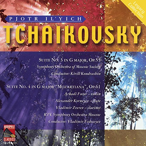 """Tchaikovsky: Suites Nos. 3 & 4, """"Mozartiana"""""""
