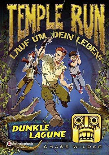 Temple Run - Lauf um dein Leben!, Band 02: Dunkle Lagune