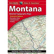 Delorme Montana Atlas & Gazetteer 10th Edition (Delorme Atlas & Gazetteer)