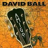 Songtexte von David Ball - Amigo