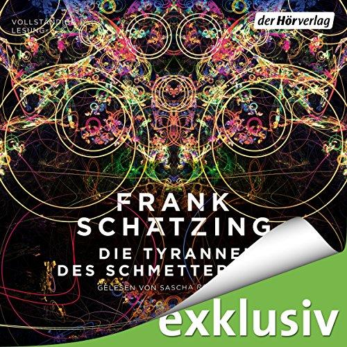 Buchseite und Rezensionen zu 'Die Tyrannei des Schmetterlings' von Frank Schätzing