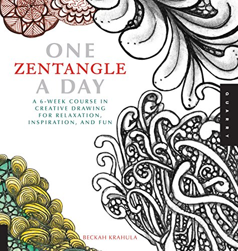 One Zentangle A Day: A 6-Week Course in Creative Drawing for Relaxation, Inspiration, and Fun (One A Day) por Beckah Krahula