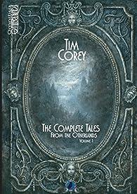 The complete tales, tome 1 par Tim Corey