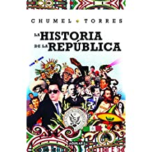 La historia de la República/ The History of the Republic