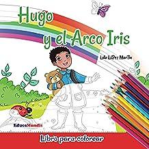 Hugo y el arco iris - Libro para colorear