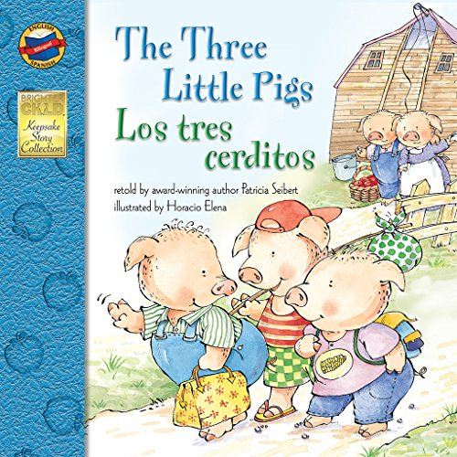 The Three Little Pigs/Los Tres Cerditos (Brighter Child: Keepsake Stories (Bilingual)) por Patricia Seibert