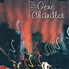 The Very Best of Gene Chandler [Clean]