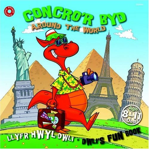 Llyfr Hwyl Dwli/ Dwli's Fun Book: Concro'r Byd/ Around the World por Elin Meek