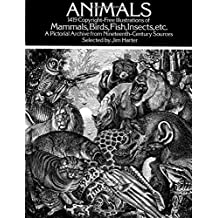 Animals: 1419 Copyright-Free Illustrations of Mammals, Birds, Fish, Insects, Etc.