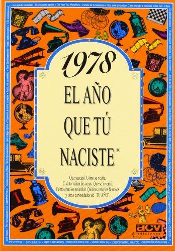 1978 El año que tú naciste por ACV Ediciones