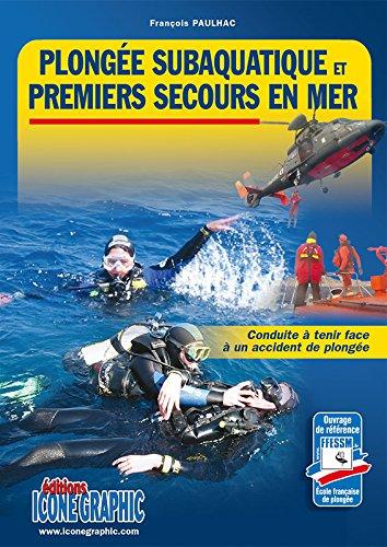 Livre Plongée Subaquatique et Premiers Secours en Mer