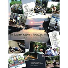 A Liver Runs Through It: The Bourbon-Soaked History of the 4Day / Paddling through an Endless Stream of Stories