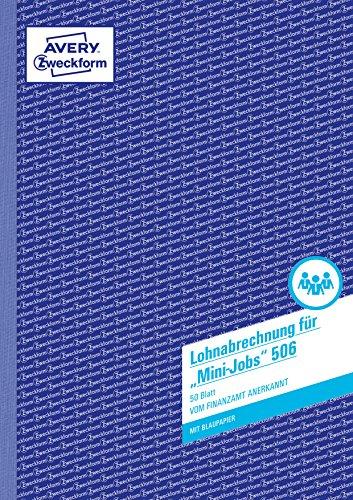 AVERY Zweckform 506 Lohn-/Gehaltsabrechnung Mini-Jobs (A4, mit 1 Blatt Blaupapier, für Deutschland, vom Finanzamt anerkannt, mit Dokumentation gem. Mindestlohngesetz, 50 Blatt) weiß