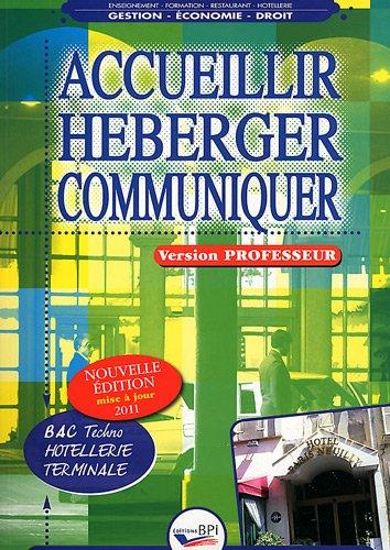 Accueillir Heberger Communiquer - Terminale - Prof