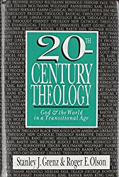 20th Century Theology: God & the World in a Transitional Age