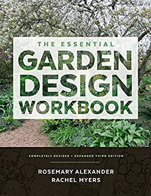 Essential Garden Design Workbook (3rd Edition), The by Timber Press