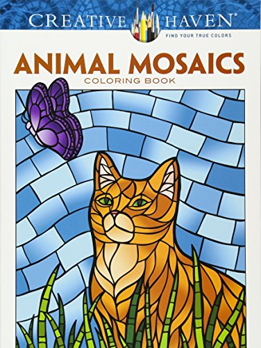 Creative Haven Animals Mosaics Coloring Book (Creative Haven Coloring Books)