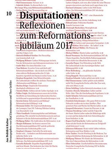 Disputationen: Reflexionen zum Reformationsjubiläum 2017 (Aus Politik & Kultur / Zeitung des Deutschen Kulturrates)