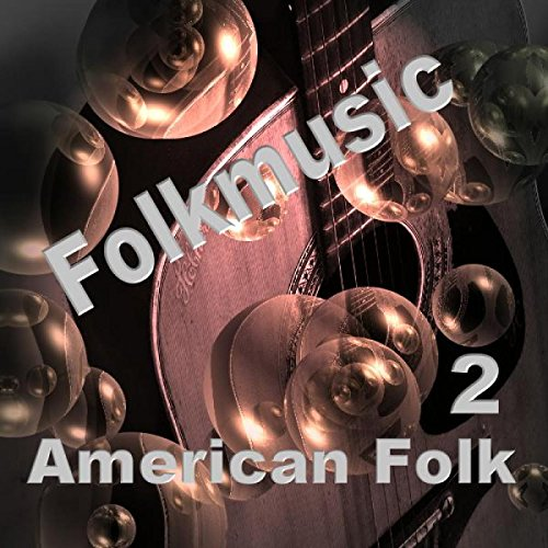Various American Folk Singers And Balladeers