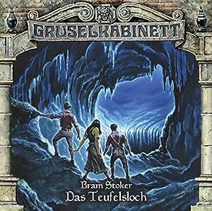 Gruselkabinett - Folge 76: Das Teufelsloch