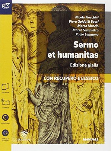 Sermo et humanitas lessico. Manuale-Percorsi di lavoro-Repertorio lessicale-Lessico. Ediz. gialla. Per le Scuole superiori. Con espansione online: 1