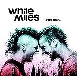Songtexte von White Miles - The Duel