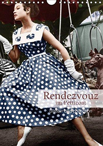 Rendezvous im Petticoat (Wandkalender 2019 DIN A4 hoch): Fotografien der ullstein bild collection zu Rendezvous im Petticoat (Monatskalender, 14 Seiten ) (CALVENDO Orte)
