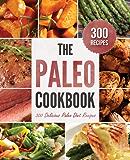 The Paleo Cookbook: 300 Delicious Paleo Diet Recipes (English Edition)