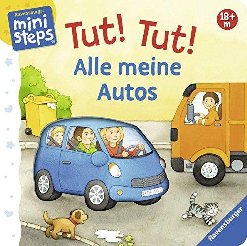 Tut! Tut! Alle meine Autos: Ab 18 Monate (ministeps Bücher)