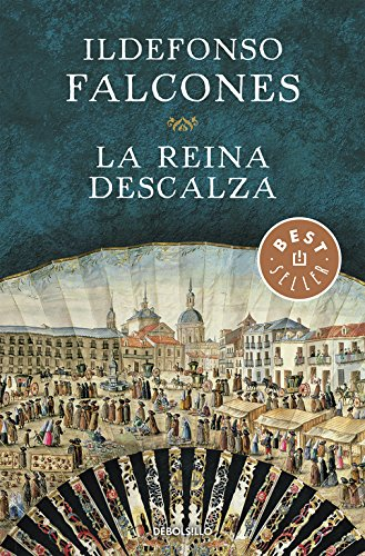 La reina descalza (BEST SELLER) por Ildefonso Falcones