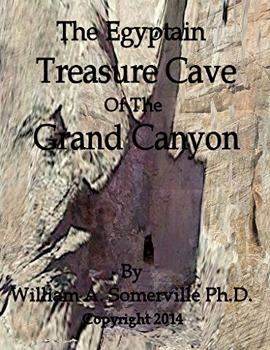 The Egyptian Treasure Cave Of the Grand Canyon (English Edition)