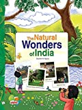 The Natural Wonders of India