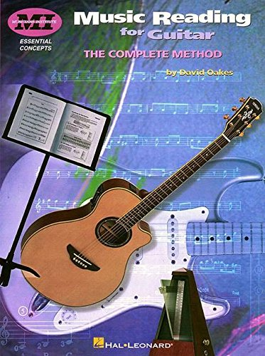 Music Reading for Guitar: The Complete Method (Essential Concepts) por David Oakes