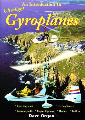 An Introduction to Ultralight Gyroplanes por Dave Organ