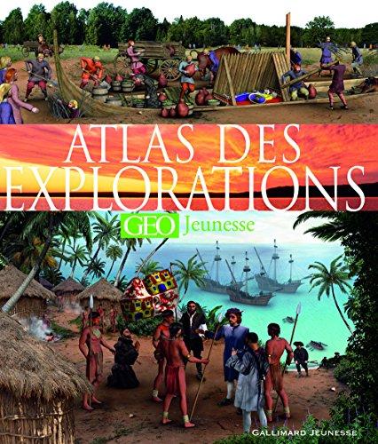 Atlas des explorations par Anita Ganeri, Andrea Mills