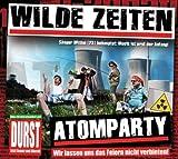Songtexte von Wilde Zeiten - Atomparty