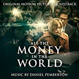 All the Money in the World (Original Motion Pictur