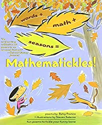 Mathematickles! by Betsy Franco (2006-07-01)