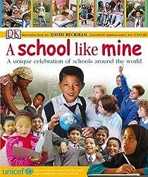 A School Like Mine (Unicef)