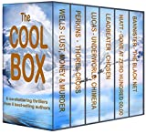 The Cool Box: 6 ice-shattering thrillers from 6 best-selling authors