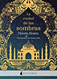 La ciudad de las sombras (Literatura Mágica)