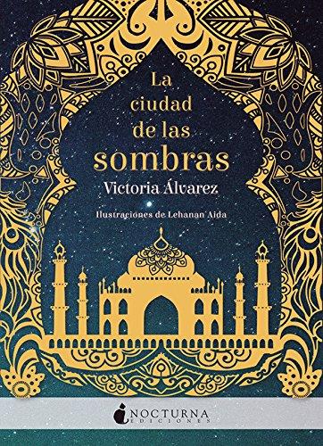 La ciudad de las sombras (Literatura Mágica) por Victoria Álvarez