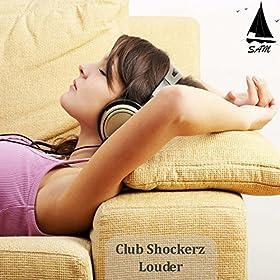 Club Shockerz-Louder