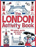 The London Activity Book: With palaces, puzzles and pictures to colour (Buster Activity)