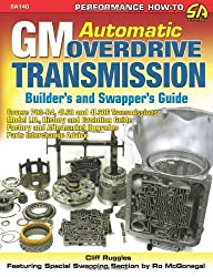 GM Automatic Overdrive Transmission Builder's and Swapper's Guide (S-A Design) by Cliff Ruggles (2008-09-30)