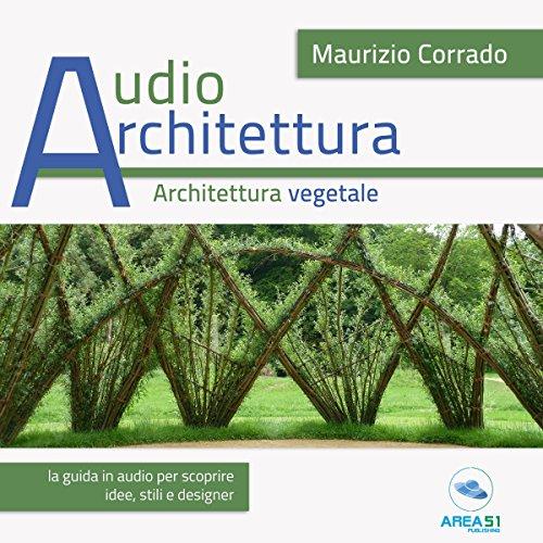 Architettura vegetale   Maurizio Corrado