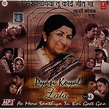 Ae Mere Saathiya Tu Koi Geet Ga - Lata Pyasi Koyal Vol.4