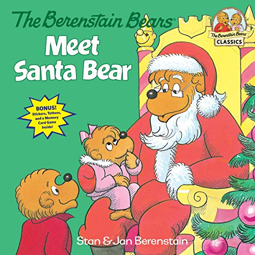 Kind Deluxe Santa (The Berenstain Bears Meet Santa Bear (Deluxe Edition) (First Time Books(R), Band 15))